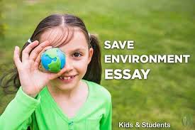 Sample essays for student and children – Save the Environment